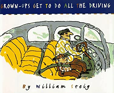 Grown-Ups Get to Do All the Driving