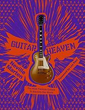 Guitar Heaven: The Most Famous Guitars to Electrify Our World 200583