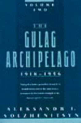Gulag Archipelago, 1918-1956