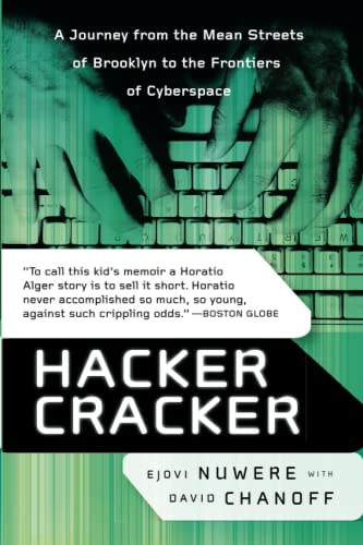Hacker Cracker: A Journey from the Mean Streets of Brooklyn to the Frontiers of Cyberspace 9780060935818