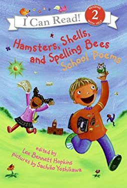 Hamsters, Shells, and Spelling Bees: School Poems
