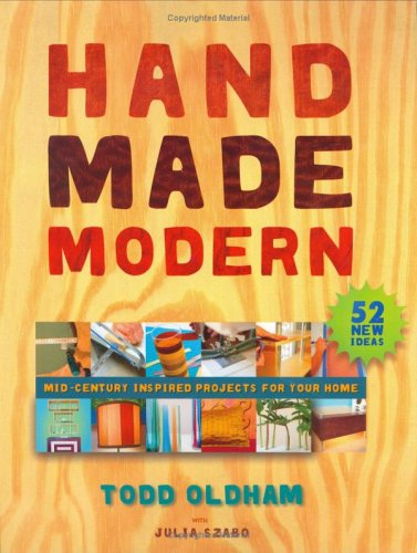 Handmade Modern: Mid-Century Inspired Projects for Your Home 9780060591250