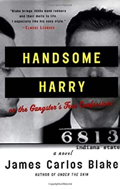 Handsome Harry: Or the Gangster's True Confessions