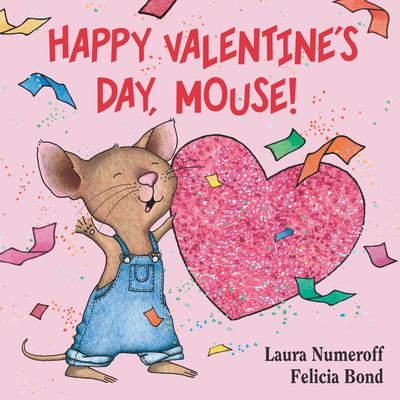 Happy Valentine's Day, Mouse! 9780061804328