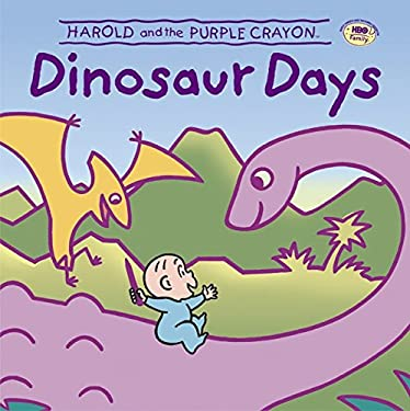 Harold and the Purple Crayon: Dinosaur Days 9780060005412