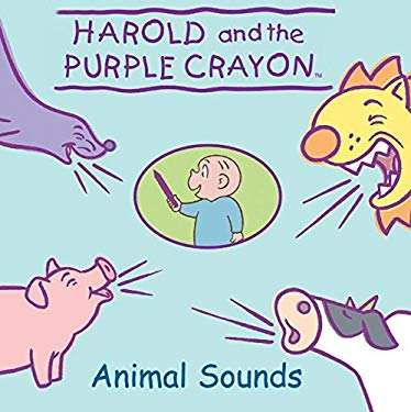Harold and the Purple Crayon: Animal Sounds