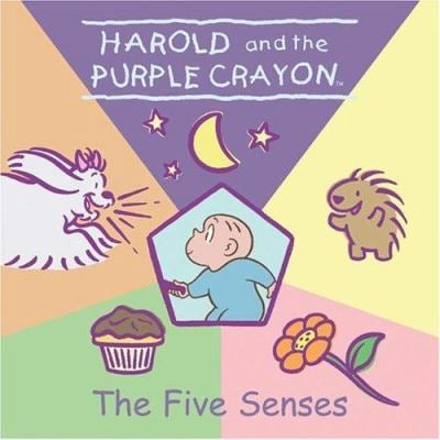 Harold and the Purple Crayon: The Five Senses