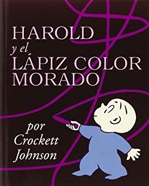 Harold and the Purple Crayon (Spanish Edition): Harold y El Lapiz Color Morado 9780064434027