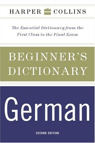 HarperCollins Beginner's German Dictionary, 2nd Edition 9780060748982