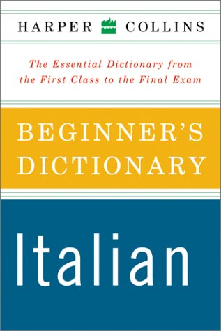 HarperCollins Beginner's Italian Dictionary 9780060508562