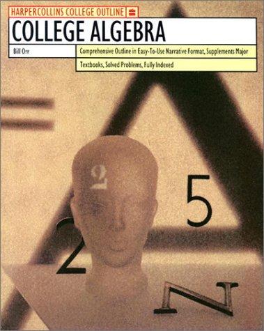HarperCollins College Outline College Algebra