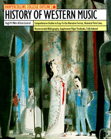 HarperCollins College Outline History of Western Music