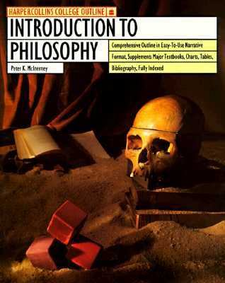 HarperCollins College Outline Introduction to Philosophy