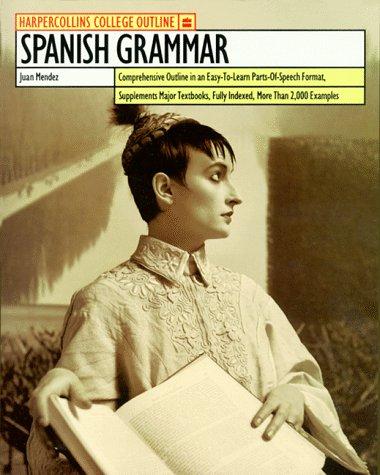HarperCollins College Outline Spanish Grammar