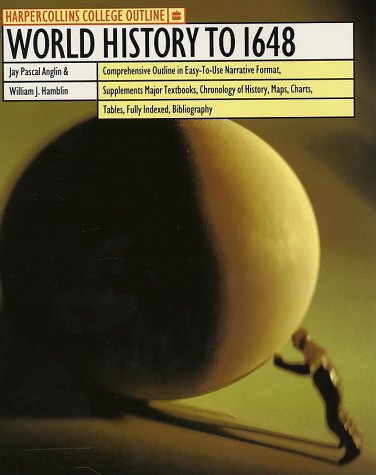 HarperCollins College Outline World History to 1648 9780064671231