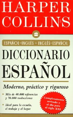 HarperCollins Diccionario Espanol: Espanol-Ingles/Ingles- Espanol