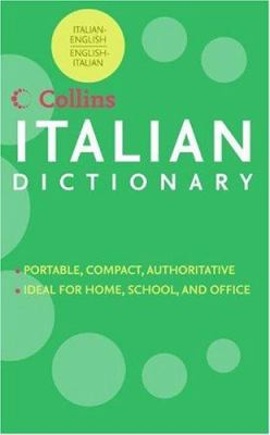 HarperCollins Italian Dictionary: Italian-English/English-Italian 9780062737526