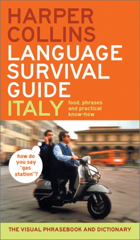 HarperCollins Language Survival Guide: Italy: The Visual Phrasebook and Dictionary 9780060536930