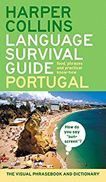 HarperCollins Language Survival Guide: Portugal: The Visual Phrase Book and Dictionary