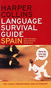 HarperCollins Language Survival Guide: Spain: The Visual Phrasebook and Dictionary