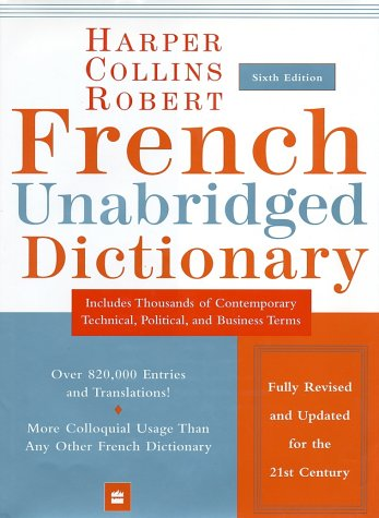 HarperCollins Robert French Unabridged Dictionary, 6th Edition
