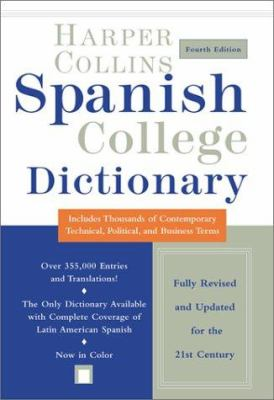 HarperCollins Spanish College Dictionary 4th Edition 9780060082413
