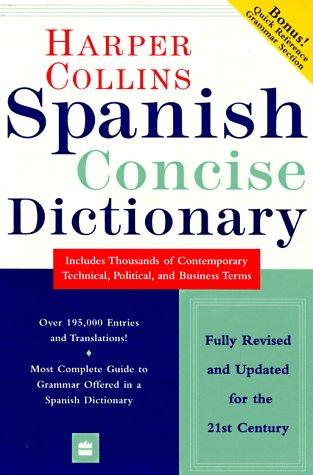 HarperCollins Spanish Concise Dictionary: Spanish/English, English/Spanish