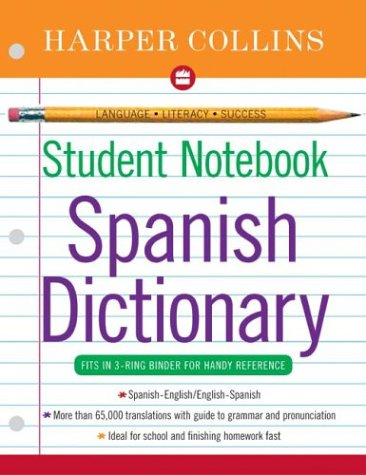HarperCollins Student Notebook Spanish Dictionary 9780060727871