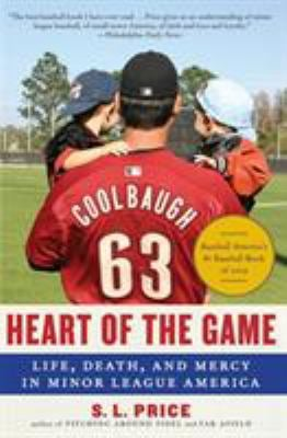Heart of the Game: Life, Death, and Mercy in Minor League America