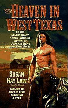 Heaven in West Texas: Heaven in West Texas