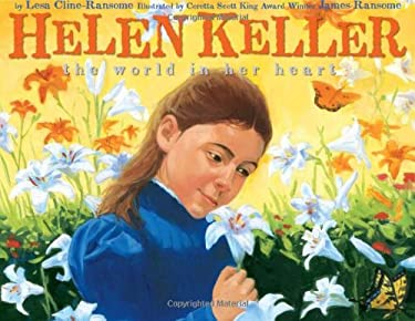 Helen Keller: The World in Her Heart 9780060570743