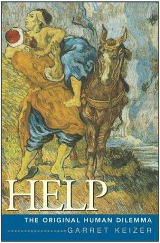Help: The Original Human Dilemma