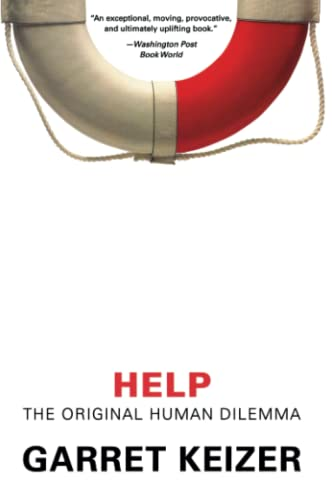 Help: The Original Human Dilemma 9780060816148