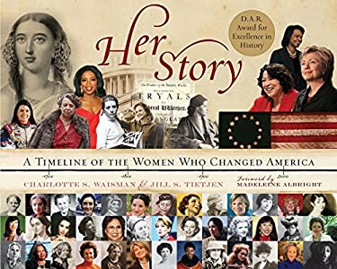 Her Story: A Timeline of the Women Who Changed America 9780062113962