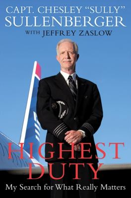 Highest Duty: My Search for What Really Matters 9780061924682