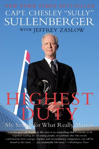 Highest Duty: My Search for What Really Matters 9780061924699