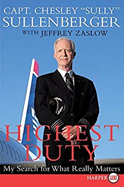 Highest Duty: My Search for What Really Matters 9780061927584