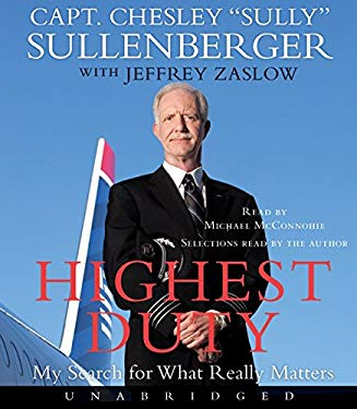 Highest Duty: My Search for What Really Matters 9780061953255