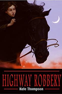 Highway Robbery Highway Robbery