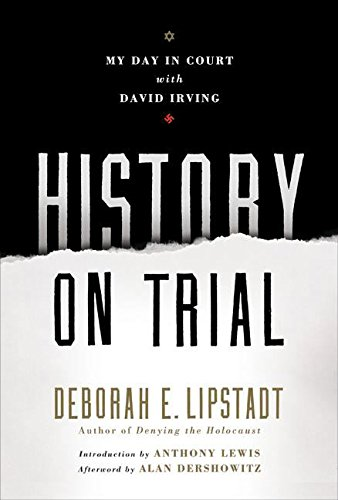 History on Trial: My Day in Court with David Irving 9780060593766