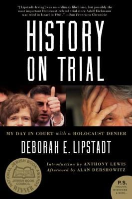 History on Trial: My Day in Court with a Holocaust Denier 9780060593773