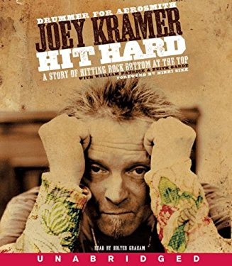 Hit Hard: A Story of Hitting Rock Bottom at the Top 9780061714672