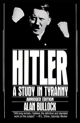 Hitler: A Study in Tyranny 9780060920203