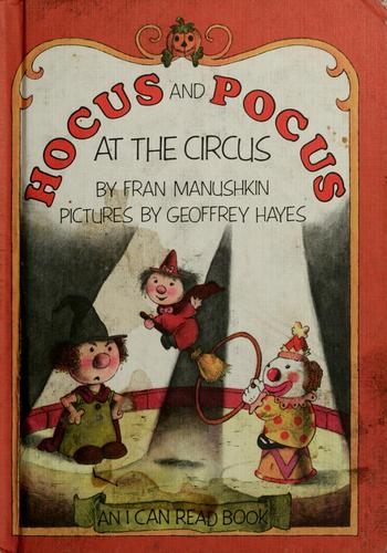 Hocus and Pocus at the Circus