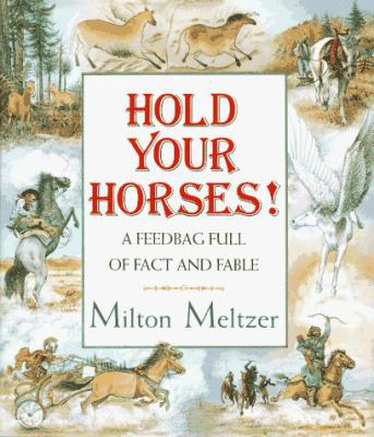 Hold Your Horses: A Feedbag Full of Fact and Fable