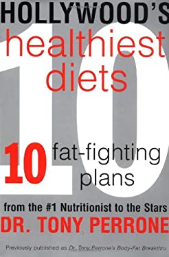 Hollywood's Healthiest Diets: Healthy Fat-Fighting Diets
