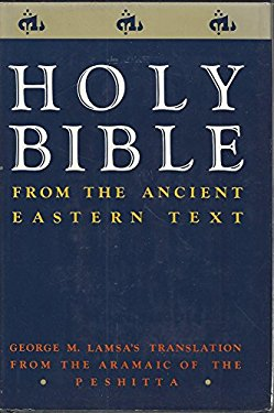 Holy Bible: From the Ancient Eastern Text