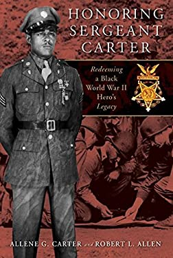Honoring Sergeant Carter: Redeeming a Black World War II Hero's Legacy