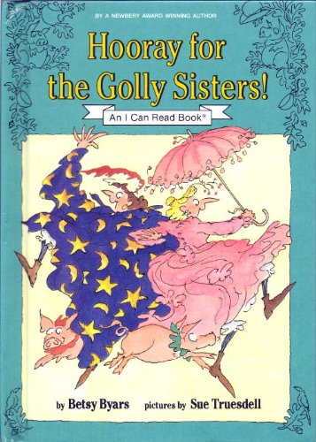 Hooray for the Golly Sisters!