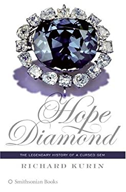 Hope Diamond: The Legendary History of a Cursed Gem 9780060873516